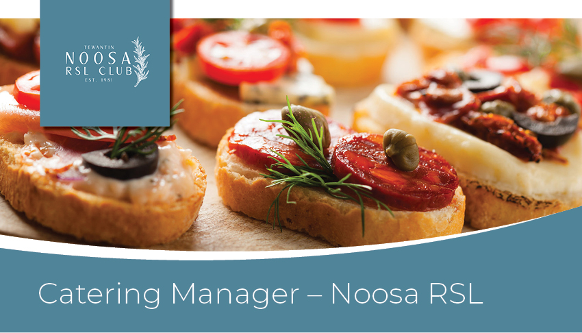 Catering manager Noosa RSL